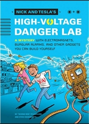 Nick and Tesla's High Voltage Danger Lab