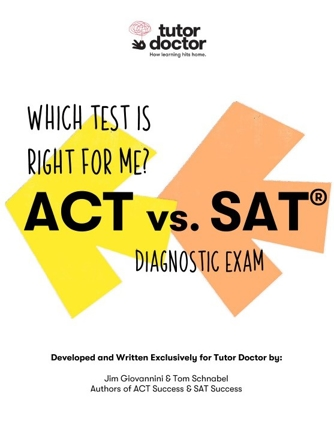 ACT vs. SAT Diagnostic Exam