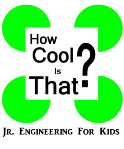 How Cool is That? - Jr. Engineering for Kids